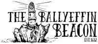 The Ballyeffin Beacon - Fake news and spun news.